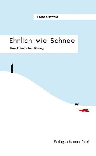 180122_Lesestoff_Ehrlich wie Schnee