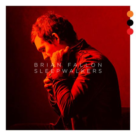 Brian Fallon - Sleepwalker