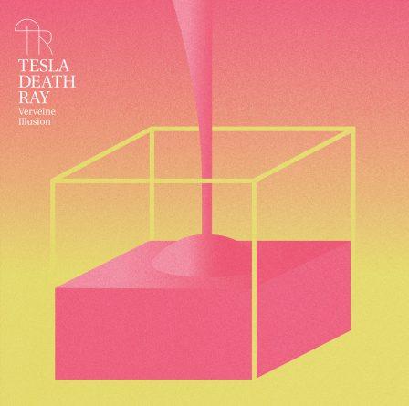 tesla death ray - verveine illusion
